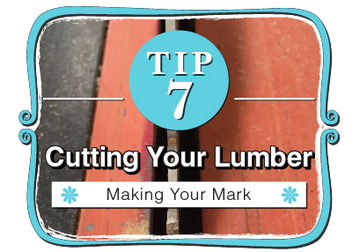 Cutting Your Lumber