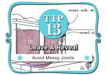 Tip #13  Leave a Reveal